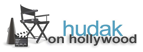 Hudak On Hollywood